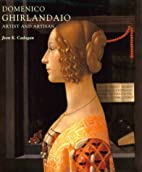 Domenico Ghirlandaio : Artist and Artisan by…