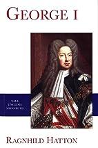 George I by Ragnhild Hatton
