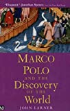 Larner, John: Marco Polo and the Discovery of the World