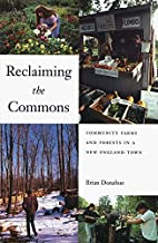 Reclaiming the Commons: Community Farms and…