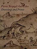 Orenstein, Nadine M.: Pieter Bruegel the Elder: Drawings and Prints