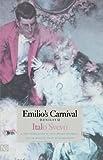Svevo, Italo: Emilio's Carnival