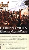 Cortes, Hernan: Letters from Mexico