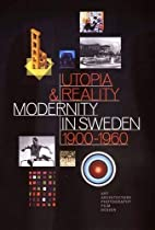 Utopia and Reality: Modernity in Sweden…