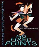 Reynolds, Nancy: No Fixed Points: Dance in the Twentieth Century