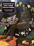 Ives, Colta Feller: The Lure of the Exotic: Gauguin in New York Collections