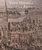Town Houses of Medieval Britain (Paul Mellon…