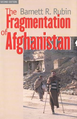 the-fragmentation-of-afghanistan-state-formation-and-collapse-in-the-international-system-second-edition