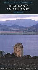 Highlands and Islands (Pevsner Architectural…