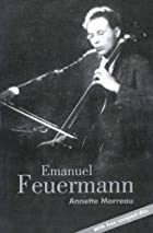 Emanuel Feuermann by Annette Morreau
