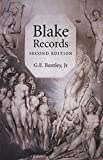 Bentley, G. E.: Blake Records: Documents (1714-1841) Concerning the Life of William Blake (1757-1827) and His Family, Incorporating Blake Records (1969), Blake Records Supplement