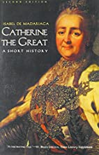 Catherine the Great: A Short History by…