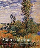 Hamilton, Vivien: Millet to Matisse: Nineteenth- And Twentieth-Century French Painting from Kelvingrove Art Gallery, Glasgow