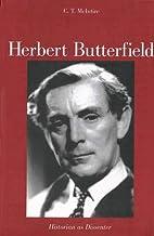 Herbert Butterfield: Historian as Dissenter…