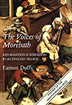 The Voices of Morebath: Reformation and…