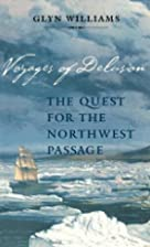 Voyages of Delusion: The Quest for the…