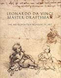 Stern, Rachel: Leonardo Da Vinci: Master Draftsman