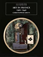 Art in France, 1900-1940 (The Yale…