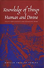 Knowledge of Things Human and Divine:…