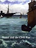 Manet, Edouard: Manet and the American Civil War: The Battle of the Kearsarge and the Alabama