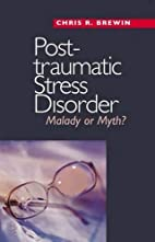 Posttraumatic Stress Disorder: Malady or…