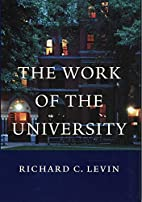 The Work of the University by Richard C.…