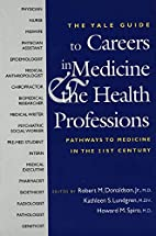 The Yale Guide to Careers in Medicine and…