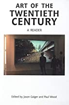 Art of the Twentieth Century: A Reader by…