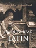 Russell, Stephanie: Learn to Read Latin