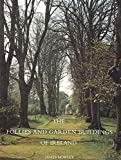 Howley, James: The Follies and Garden Buildings of Ireland