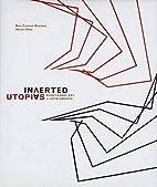 Inverted Utopias: Avant-Garde Art in Latin…