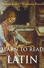 Learn to Read Latin: Textbook and Workbook…