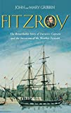 Gribbin, Mary: Fitzroy: The Remarkable Story Of Darwin's Captain And The Invention Of The Weather Forecast