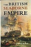 Black, Jeremy: The British Seaborne Empire