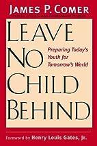 Leave No Child Behind: Preparing…