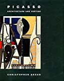 Green, Christopher: Picasso: Architecture and Vertigo