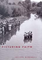 Picturing Faith: Photography and the Great…