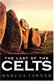 Marcus Tanner: The Last of the Celts