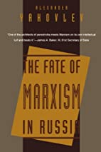 The Fate of Marxism in Russia by Alexander…
