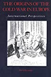 Reynolds, David: The Origins Of The Cold War: International Perspectives
