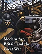 Modern Art, Britain, and the Great War:…