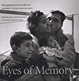 Sonnenfeld, Leni: Eyes of Memory: Photographs from the Archives of Herbert &amp; Leni Sonnenfeld