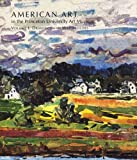 Wilmerding, John: American Art In The Princeton University Art Museum