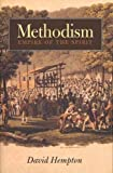 Hempton, David: Methodism: Empire Of The Spirit