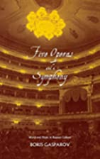 Five Operas and a Symphony: Word and Music…