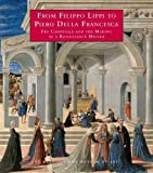 Christiansen, Keith: From Filippo Lippi to Piero Della Francesca: Fra Carnevale and the Making of a Renaissance Master