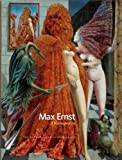 Ernst, Max: Max Ernst: A Retrospective