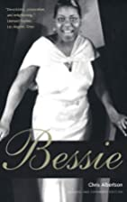 Bessie: Revised and expanded edition by…