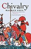 Keen, Maurice: Chivalry (Yale Nota Bene)