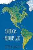 Langley, Lester D.: The Americas In The Modern Age